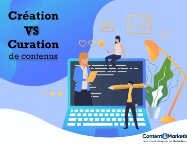 creation ou curation de contenus