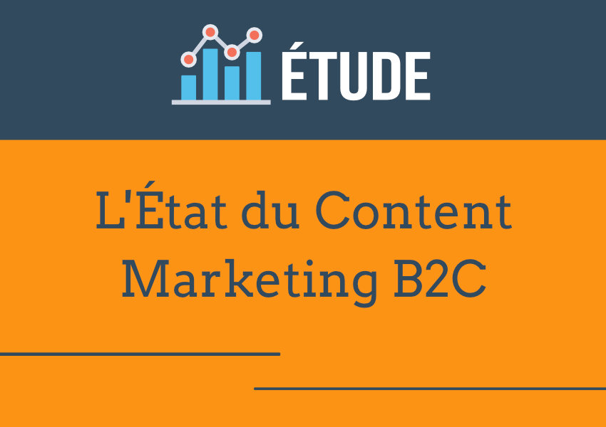 état du content marketing b2c