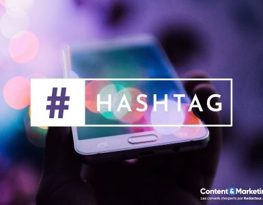 Utiliser hashtag content marketing